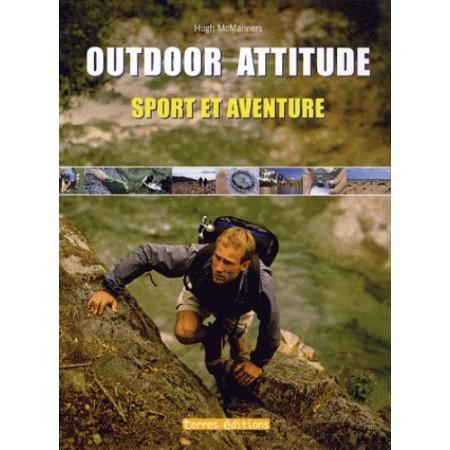 Outdoor Attitude - Sport et aventure