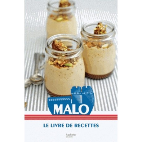 Les meilleures recettes de Malo