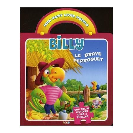 Billy le brave perroquet. Mon petit livre puzzle