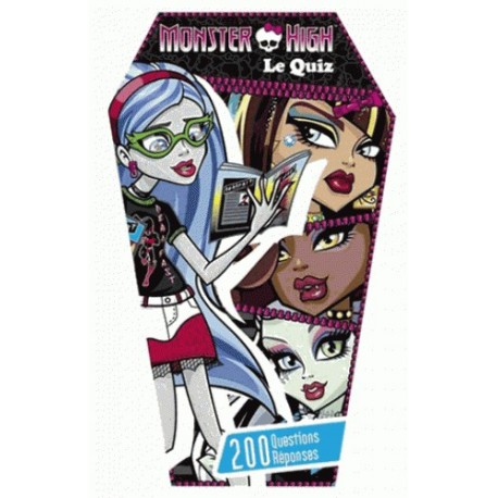 Monster High, Monster quiz - 200 questions et réponses
