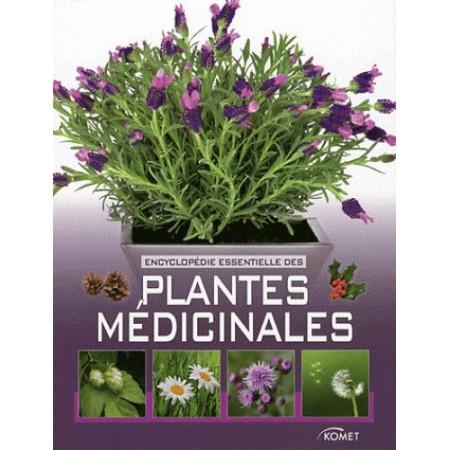 Encyclopédie essentielle des plantes médicinales