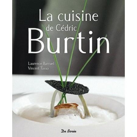 La cuisine de Cédric Burtin
