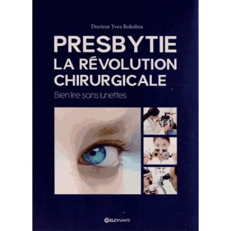 Presbytie : la révolution chirurgicale - Bien lire sans lunettes