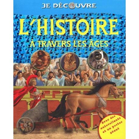 L'histoire à travers les âges