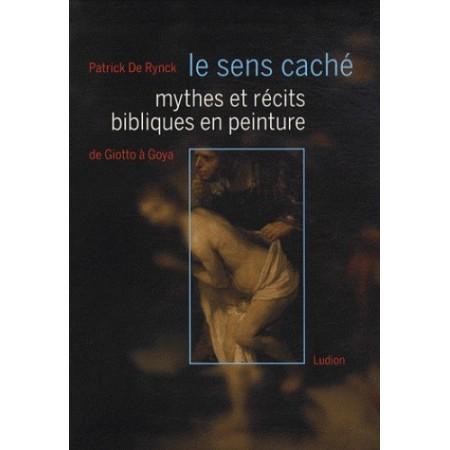 Mythes et récits bibliques en peinture de Giotto à Goya