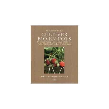 Cultiver bio en pots