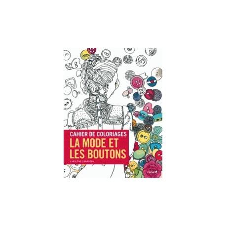 Cahier de coloriages : la mode et les boutons