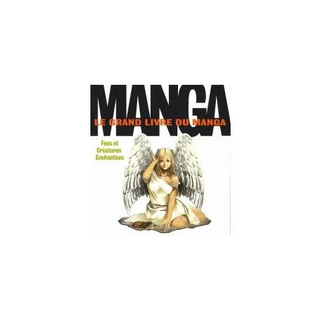 Le grand livre du manga - Fées et créatures enchantées