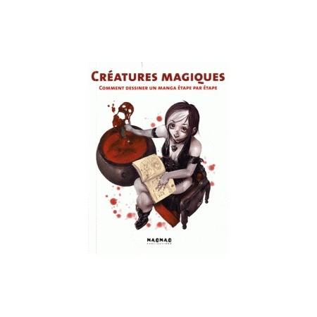Créatures magiques - Comment dessiner un manga étape par étape