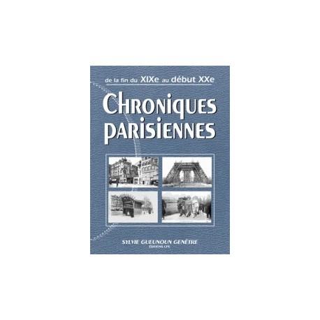 Chroniques parisiennes au début du XXe siècle