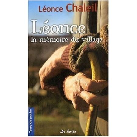 Leonce, la Mémoire du Village
