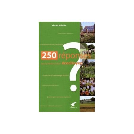 250 Réponses aux questions d'un écocitoyen