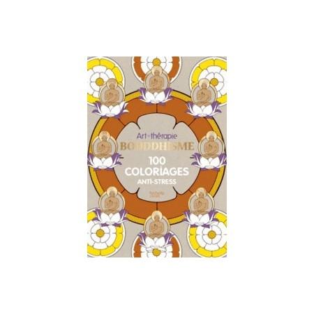 Bouddhisme - 100 coloriages anti-stress