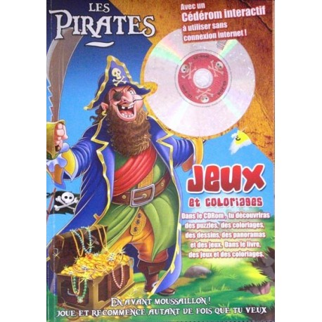 Les Pirates - Jeux & Coloriages & CD Rom