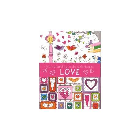 Mon grand livre de coloriages Love