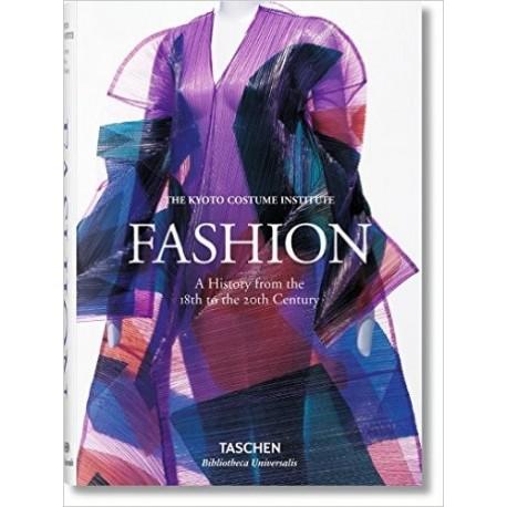 Fashion. Une histoire de la mode du XVIIIe au XXe siècle