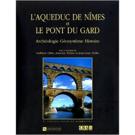 L'Aqueduc de Nîmes et le ponts du Gard