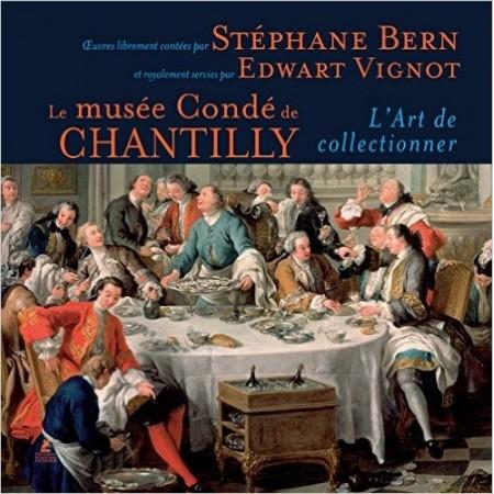 Le musée Condé de Chantilly - L'art de collectionner