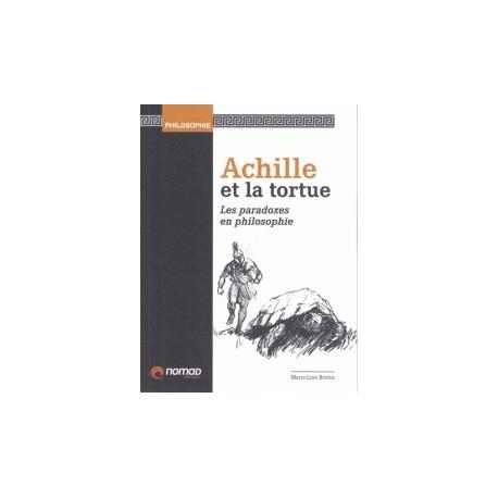 Achille et la tortue - Les paradoxes en philosophie
