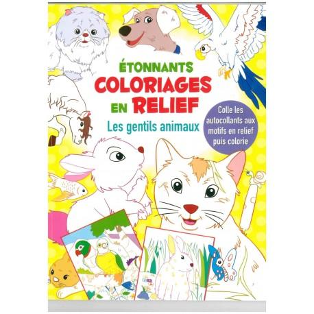 Jeunesse coloriages en relief les gentils animaux 9782754217361 - Coloriage relief ...
