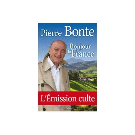 Bonjour la France - Le livre d'or des communes de France