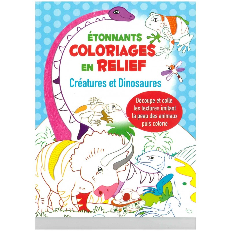 Jeunesse coloriages en relief cr atures et dinosaures 978275421 - Coloriage relief ...
