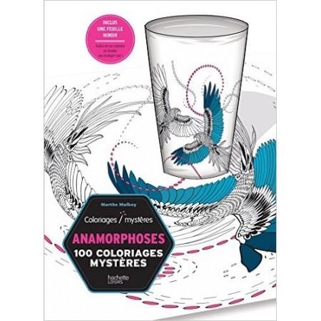 Anamorphoses: 100 coloriages mystères