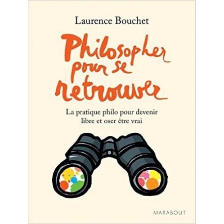 Philosopher pour se retrouver