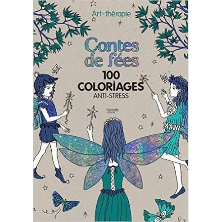 Contes de fées, mon premier - 100 coloriages anti-stress
