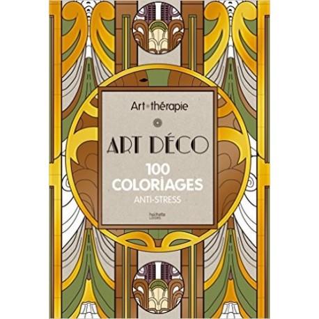 Art déco - 100 coloriages anti-stress