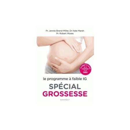 Le programme à faible IG spécial grossesse