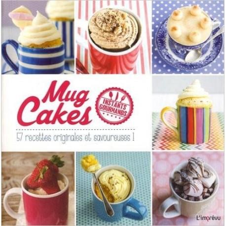 Mug Cakes - 57 recettes originales et savoureuses !