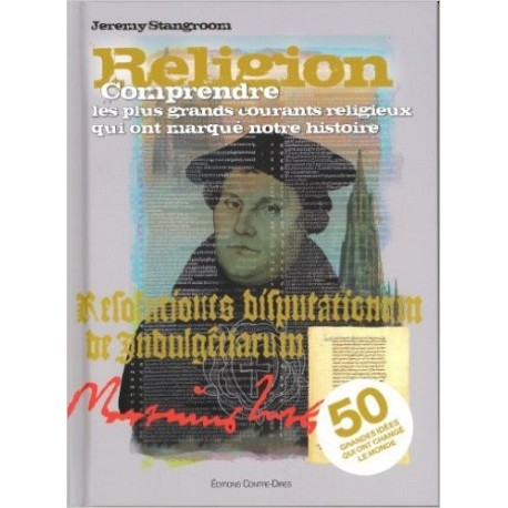 Religion : Comprendre les plus grands courants religieux qui ont marqué notre histoire