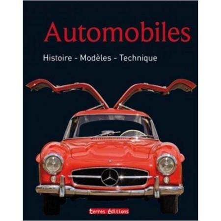 Automobiles - Histoires, modèles, technique