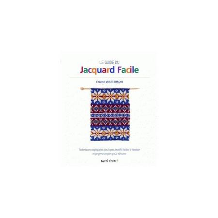 Le guide du jacquard facile