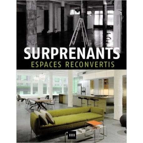 Surprenants espaces reconvertis