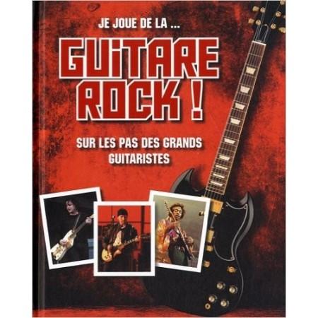 Je joue de la... guitare rock !