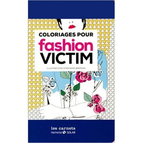 Carnet de coloriage pour fashion victim