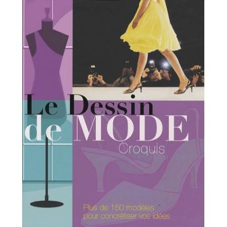 Le Dessin de mode : croquis