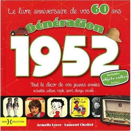 Génération 1952 - Le livre anniversaire de vos 60 ans