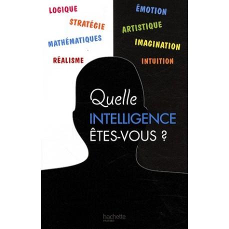 Quelle intelligence êtes-vous ?