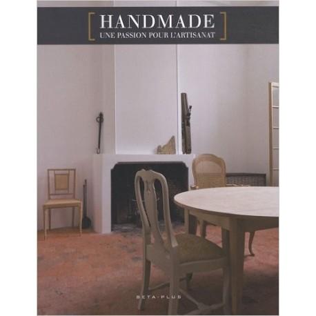 Handmade - Une passion pour l'artisanat