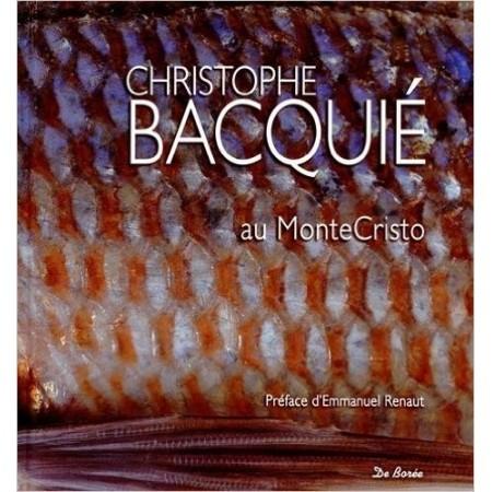 Christophe Bacquié au Monte Cristo