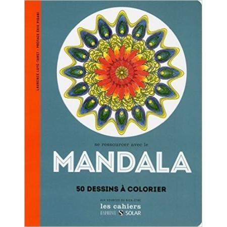 Se ressourcer avec le mandala - Aux sources du bien-être