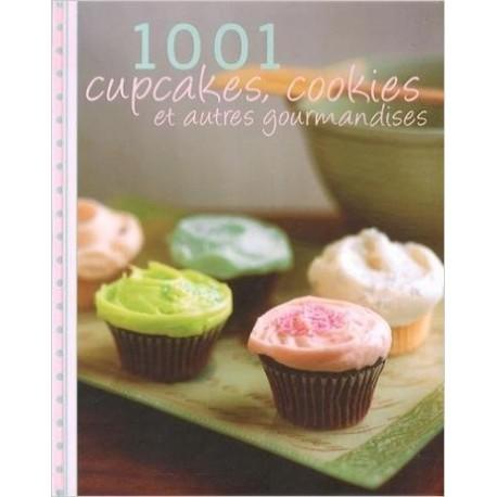 1001 cupcakes, cookies et autres gourmandises