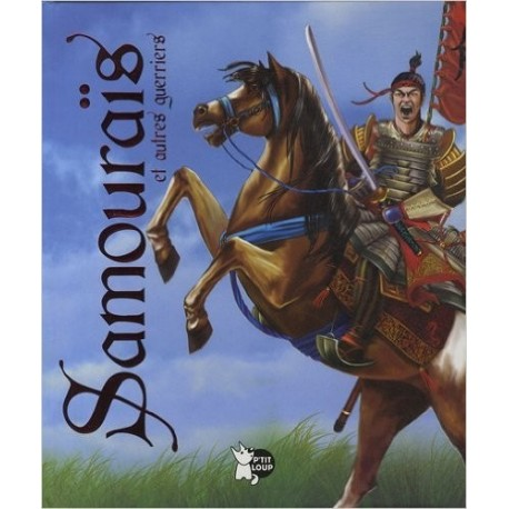 Samouraïs et autres guerriers