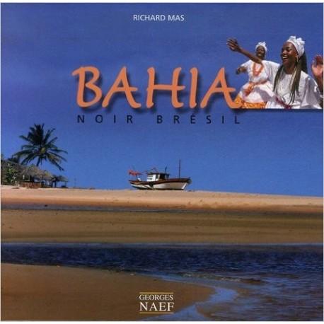 Bahia - Noir Brésil