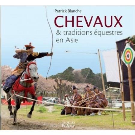 Chevaux & traditions équestres en Asie