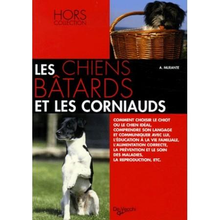 Les chiens bâtards et les corniauds