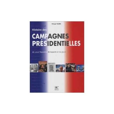 Histoire des campagnes présidentielles